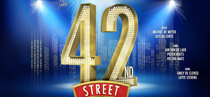 Ticketverkoop 42nd Street is nu geopend!